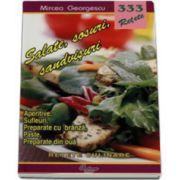 333 - Salate, sosuri, sandvisuri (aperitive, sufeluri, preparate cu branza, paste, preparate din oua)