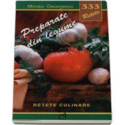 333 Preparate din legume (Retete culinare)