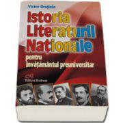 Istoria Literaturii Nationale. Pentru invatamantul preuniversitar