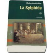 La Sylphide. Volumul I