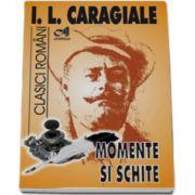 Momente si schite (I. L. Caragiale)