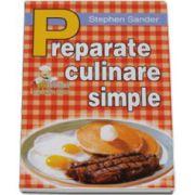 Preparate culinare simple