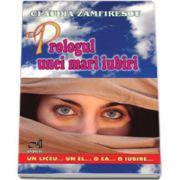 Prologul unei mari iubiri (Claudia Zamfirescu)