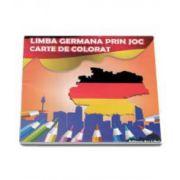 Limba Germana prin joc. Carte de colorat