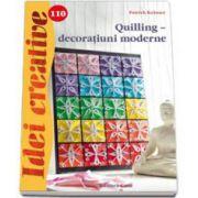 Quilling - decoratiuni moderne. Idei creative 110