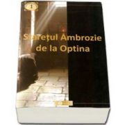 Staretul Ambrozie de la Optina. Colectia Cuviosi stareti de la Optina