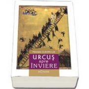 Urcus spre Inviere. Parintele Cleopa Ilie
