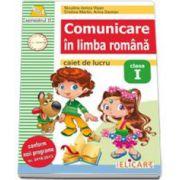 Comunicare in limba romana caiet de lucru clasa I - semestrul al II-lea (Arina Damian)