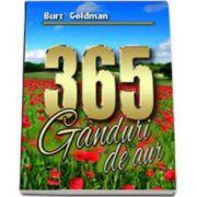 Burt Goldman, 365 Ganduri de aur