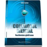 Controlul mental. Noua dimensiune a gandirii umane
