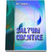 Burt Goldman, Salturi cuantice