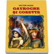 """Victor Hugo, Gavroche si Cosette (Fragme din romanul,, Mizerabilii"""")"""
