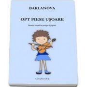 Natalia Baklanova, Opt piese usoare pentru vioara in pozitia I si pian