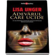 Lisa Unger, Adevarul care ucide