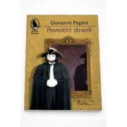 Giovanni Papini, Povestiri stranii