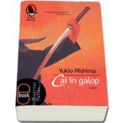 Cai in galop - Yukio Mishima