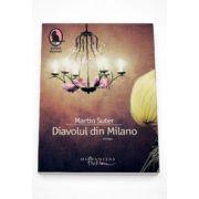 Diavolul din Milano - Martin Suter