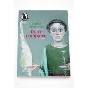 Dulce companie - Laura Restrepo