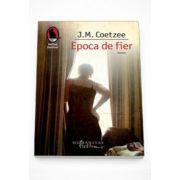 Epoca de fier - J. M Coetzee