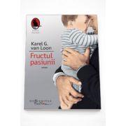 Fructul pasiunii - Karel G. Van Loon