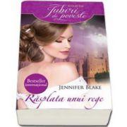 Jennifer Blake, Rasplata unui rege (Iubiri de poveste)