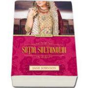 Jane Johnson, Sotia sultanului (Iubire si destine)