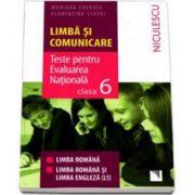Teste pentru Evaluarea Nationala clasa a VI-a Limba si Comunicare. Limba Romana - Limba Romana si Limba Engleza (L1) - Mariana Cheroiu