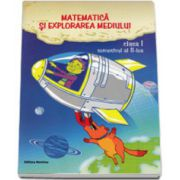 Matematica si explorarea mediului, clasa a I, Semestrul al II-lea (Viorel George Dumitru)