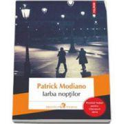 Patrick Modiano, Iarba Noptilor