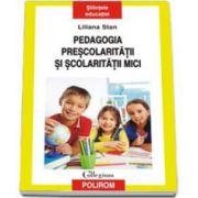 Pedagogia prescolaritatii si scolaritatii mici (Stan Liliana)