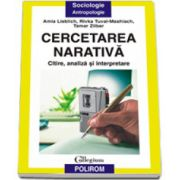 Cercetarea narativa. Citire, analiza si interpretare