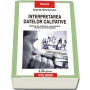 Interpretarea datelor calitative. Metode de analiza a comunicarii, textului si interactiunii