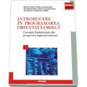 Introducere in programarea orientata obiect. Concepte fundamentale din perspectiva ingineriei software