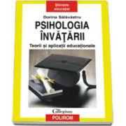 Psihologia invatarii. Teorii si aplicatii educationale