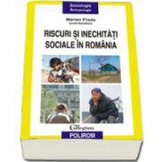 Riscuri si inechitati sociale in Romania (Raportul Comisiei Prezidentiale pentru Analiza Riscurilor Sociale si Demografice)