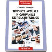 Tendinte actuale in campaniile de relatii publice