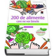 200 de alimente care ne vor binele - Date noi din cercetare