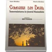 Ioan Bindea, Comoara din deal. Inmormantarea in tinutul Nasaudului