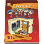 Bucuria lecturii. Povesti, poezii si fabule pentru vacanta de vara clasa I