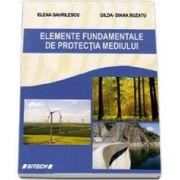 Elena Gavrilescu, Elemente fundamentale de protectia mediului