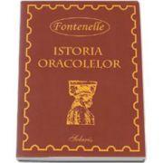 Istoria oracolelor si Convorbiri despre pluralitatea lumilor - Fontenelle