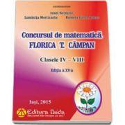 Ionel Nechifor, Concursul de matematica Florica T. Campan pentru clasele IV-VIII (Editia XV)