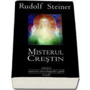 Rudolf Steiner, Misterul Crestin