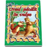 Ursul pacalit de vulpe - Ilustrata. Carte ilustrata, format 16, 5x23, 5 cm