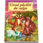 Ursul pacalit de vulpe. Carte ilustrata, format A4