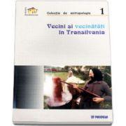 Vecini si Vecinatati in Transilvania (Vintila Mihailescu)