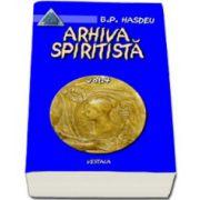 Arhiva spiritista Vol. IV