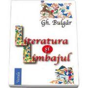 Gheorghe Bulgar, Literatura si limbajul