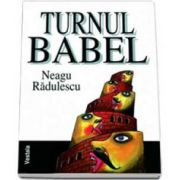 Neagu Radulescu, Turnul Babel