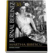 Jurnal berlinez 38 (Martha Bibescu)